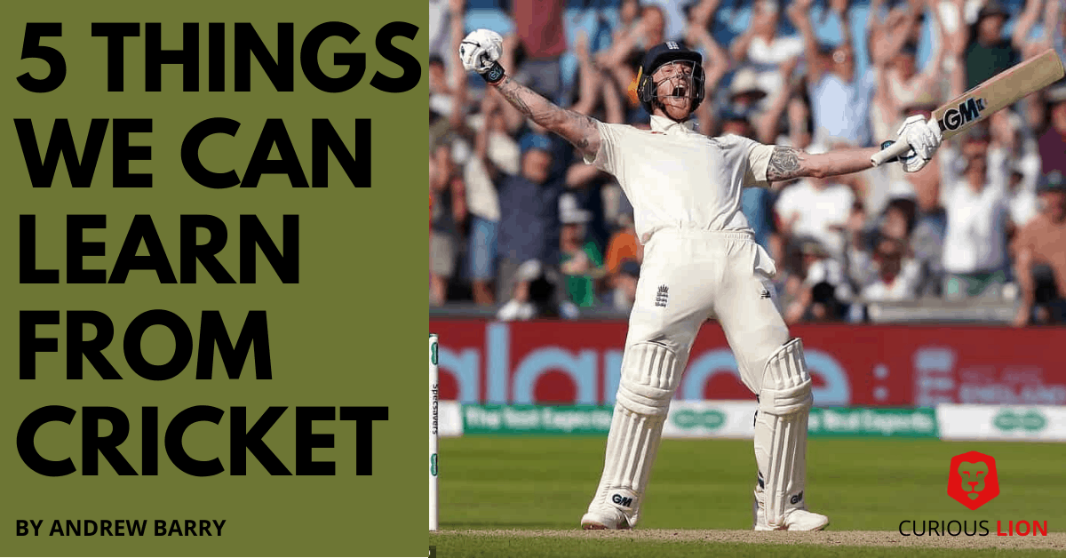 5 Things we can learn from cricket