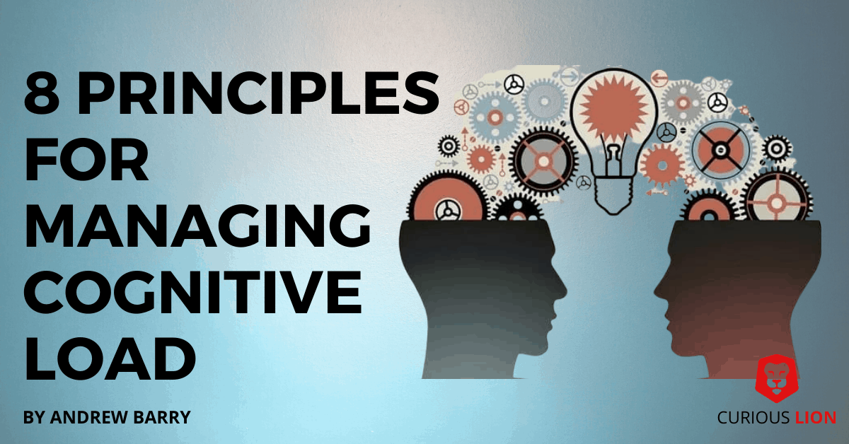 8 principles for managing cognitive load