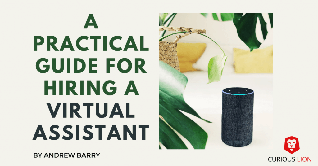 A practical guide for hiring a virtual assistant
