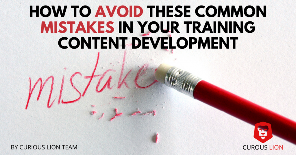 How to Avoid These Common Mistakes in Your Training Content Development