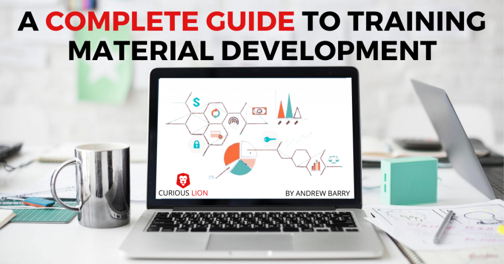 The complete guide to training material development