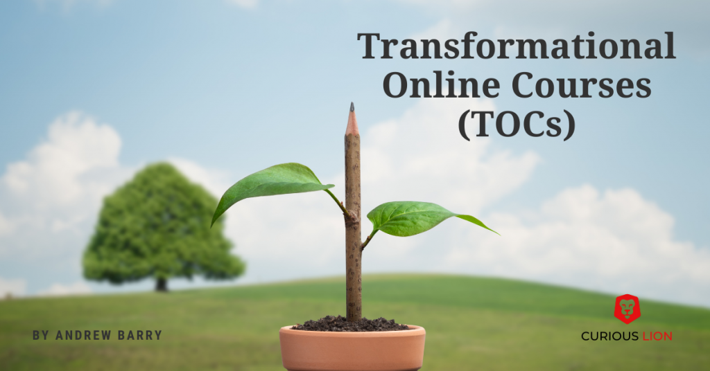 The future of education lies in Transformational Online Courses