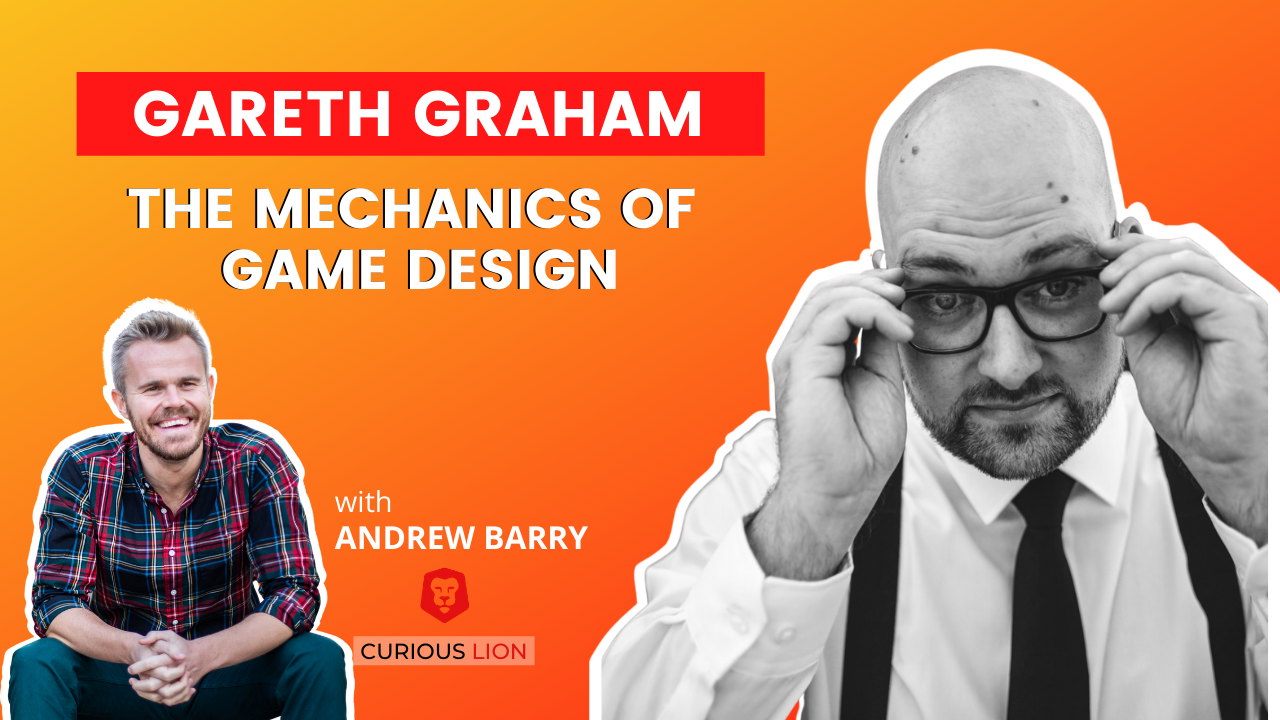 Gareth Graham on The Mechanics of Game Design