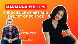 Marianna Phillips on the science of art and the art of science