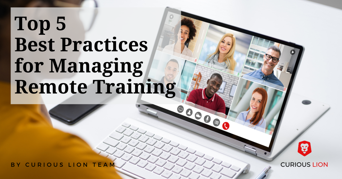 Top 5 Best Practices for Managing Remote Training