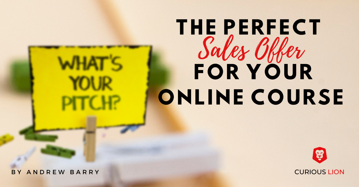 The Perfect Sales Offer For Your Online Course