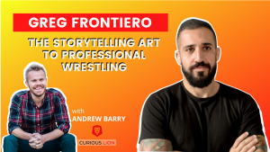 Greg Frontiero on the Storytelling Art to Professional Wrestling